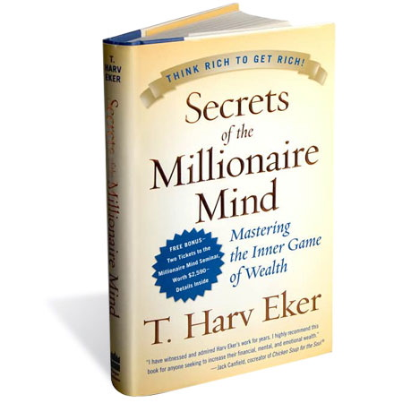 """(HarperBusiness • $19.95)Eker is the pop psychologist of the personal-finance game, probing the subconscious to ferret out the childhood conditioning that holds people back from getting rich. Has your inner """"money blueprint"""" programmed you to earn no more than $80,000? Do you focus on obstacles rather than opportunities? Train your mind to """"act in spite of fear,"""" and you can join the ranks of the well-to-do!"""
